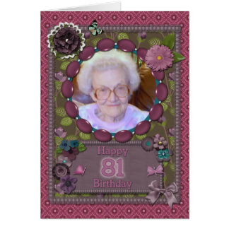 81st Photo card for a birthday