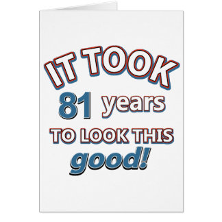 81st year birthday designs card