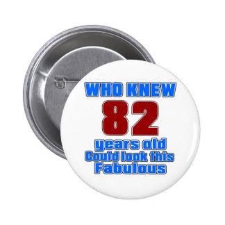 82 Birthday designs 6 Cm Round Badge