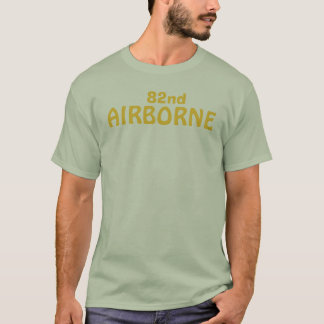82nd, AIRBORNE T-Shirt