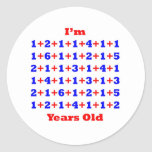 85 Years old! Round Stickers