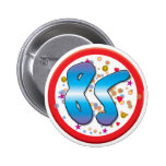 85th Birthday Buttons