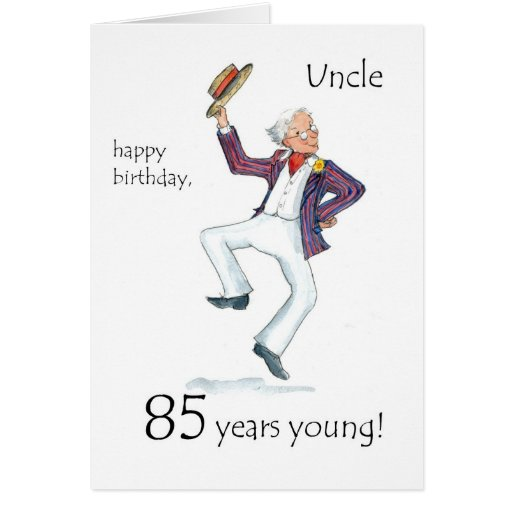 85th Birthday Card for an Uncle