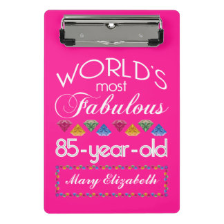 85th Birthday Most Fabulous Colorful Gems Pink Mini Clipboard
