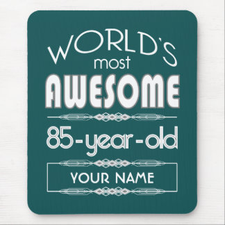 85th Birthday Worlds Best Fabulous Dark Green Mouse Pad