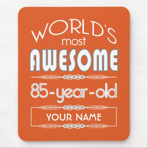 85th Birthday Worlds Best Fabulous Flame Orange Mouse Pads