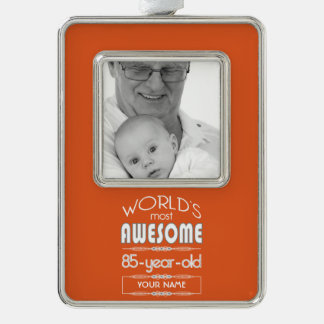85th Birthday Worlds Best Fabulous Flame Orange Silver Plated Framed Ornament