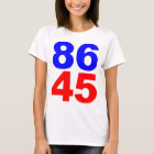 86 45 (For Her) T-Shirt