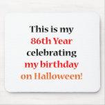 86 Halloween Birthday Mouse Pad