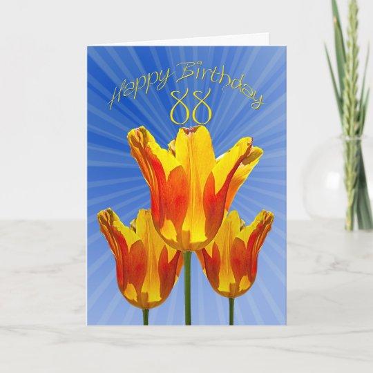88th Birthday Card Tulips Full Of Sunshine