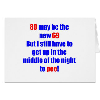 89 new 69 greeting card