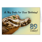 89th Birthday card with a smiling alligator