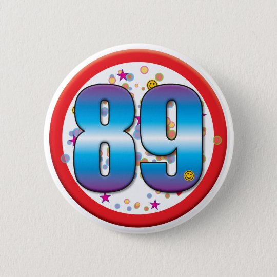 89th Birthday v2 6 Cm Round Badge