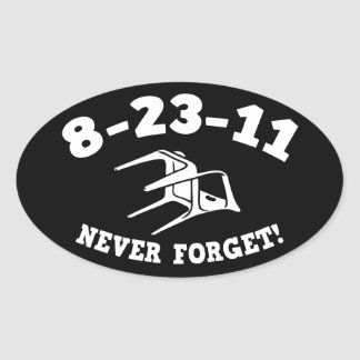 8-23-11 Never Forget! Oval Sticker