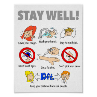 "8.5""x11"" STAY WELL poster"