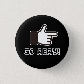 8 Bit GO AWAY! 3 Cm Round Badge