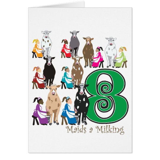 8 Maids Milking Card