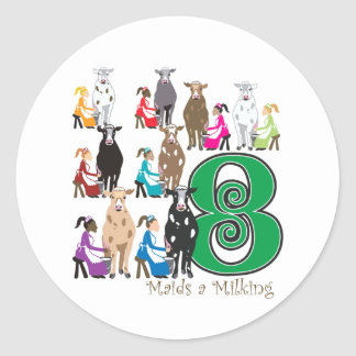 8 Maids Milking Classic Round Sticker