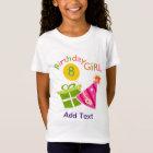 8th Birthday - Birthday Girl T-Shirt