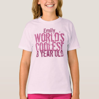8th Birthday Gift World's Coolest 8 Year Old Girl T-Shirt