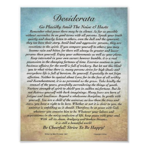 8x10 Desiderata Poem & other sizes too! Posters