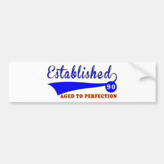 90 Birthday Aged To Perfection Bumper Stickers