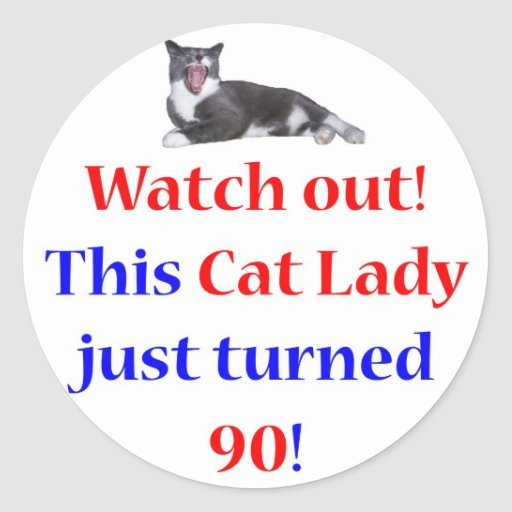 90 Cat Lady Round Stickers