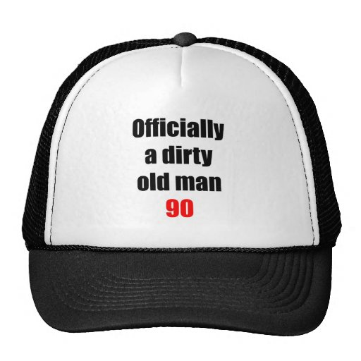 90  Dirty Old Man Hat