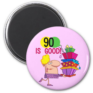 90 is Good Birthday Tshirts and Gifts 6 Cm Round Magnet