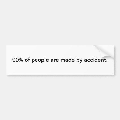 90% of people bumper sticker