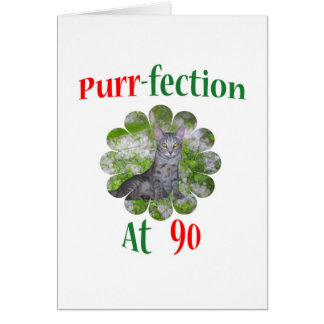 90 Purr-fection Greeting Card