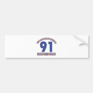90 year birthday gifts bumper sticker