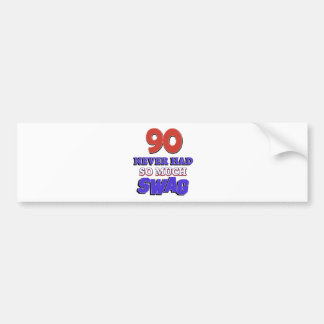 90 year old designs bumper stickers