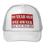 90 Year Old, One Owner - Needs Parts, Make Offer Mesh Hats