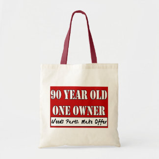 90 Year Old One Owner Needs Parts, Make Offer Tote Budget Tote Bag