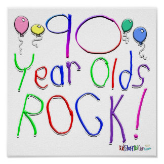 90 Year Olds Rock ! Poster
