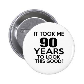 90 years birthday designs 6 cm round badge