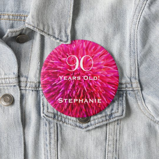 90 Years Old Personalised Hot Pink Abstract Pin