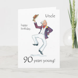 90th Birthday Card for an Uncle