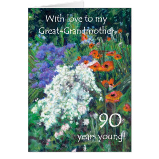 90th Birthday Card for Great-Grandmother - Garden