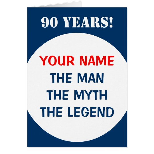 90th Birthday card for men | The man