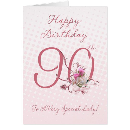 90th Birthday Card - Pink Roses - To