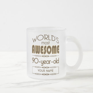 90th Birthday Celebration World Best Fabulous Frosted Glass Coffee Mug