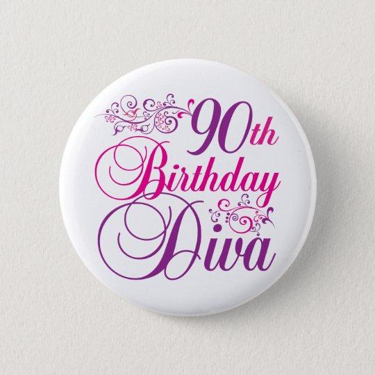 90th Birthday Diva 6 Cm Round Badge