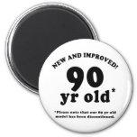 90th Birthday Gag Gifts Refrigerator Magnet