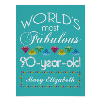 90th Birthday Most Fabulous Colorful Gem Turquoise Poster