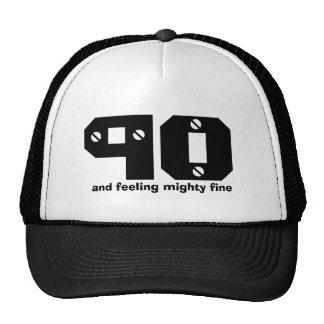 90th Birthday or ANY Year Feeling Fine Cap