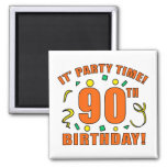 90th Birthday Party Time Refrigerator Magnet