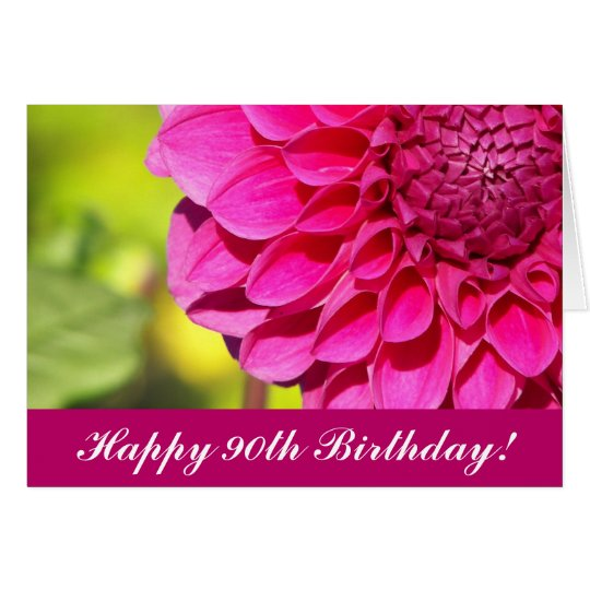 90th Birthday Pink Dahlia Floral Greeting Card