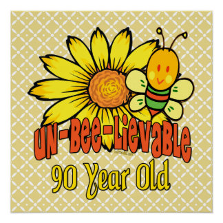 90th Birthday - Unbelievable at 90 Years Old Poster